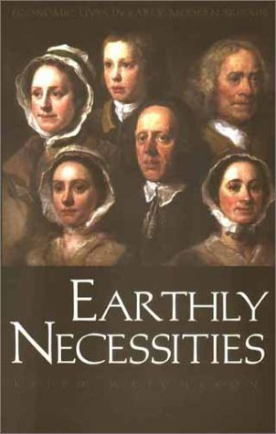 9780300094121: Earthly Necessities: Economic Lives in Early Modern Britain (New Economic History of Britain)