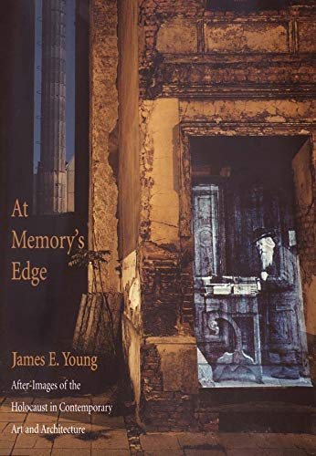 9780300094138: At Memory's Edge: After-Images of the Holocaust in Contemporary Art and Architecture
