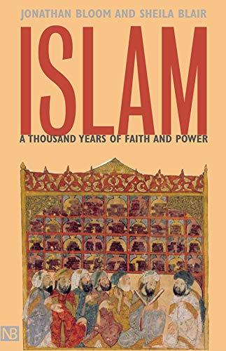 9780300094220: Islam - A Thousand Years of Faith & Power