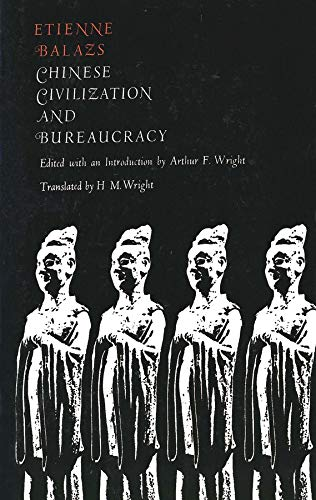 9780300094565: Chinese Civilization and Bureaucracy: Variations on a Theme