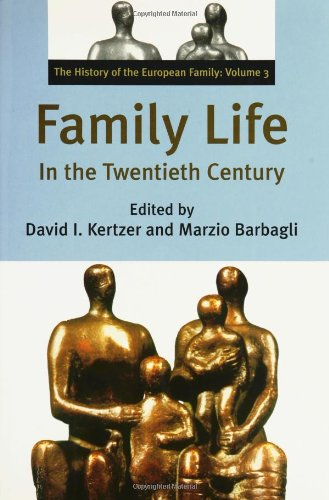 9780300094947: Family Life in the Twentieth Century: The History of the European Family Volume 3