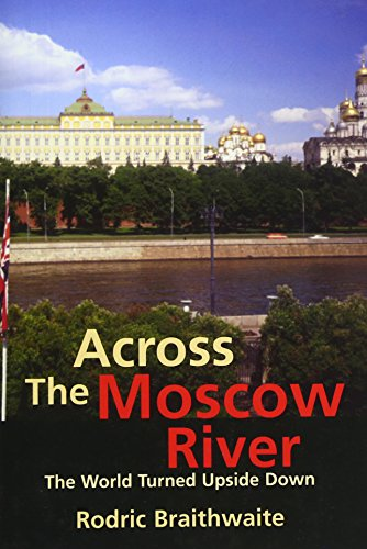 9780300094961: Across the Moscow River: The World Turned Upside Down