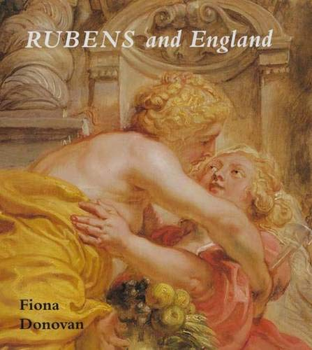 9780300095067: Rubens and England (The Paul Mellon Centre for Studies in British Art)