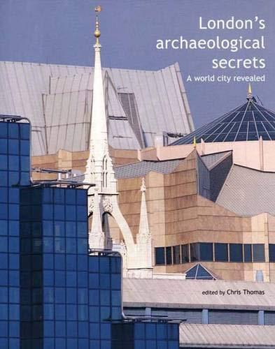 9780300095166: London's Archaeological Secrets