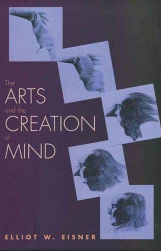 9780300095234: The Arts and the Creation of Mind