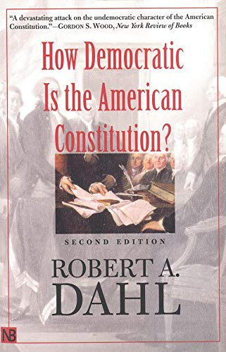 9780300095241: How Democratic is the American Constitution? Second Edition