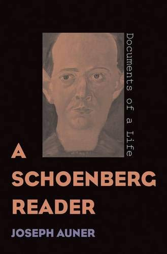 9780300095401: A Schoenberg Reader: Documents of a Life