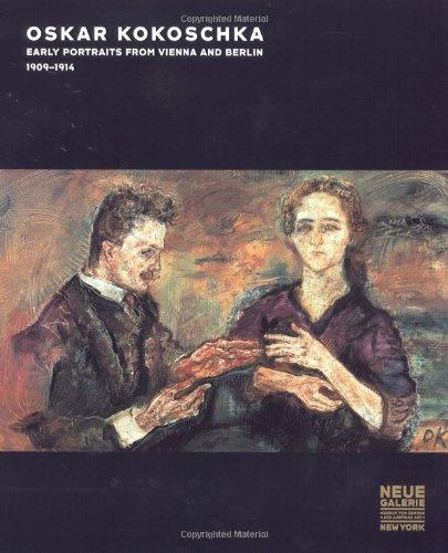 Oskar Kokoschka: Early Portraits from Vienna and Berlin, 1909-1914