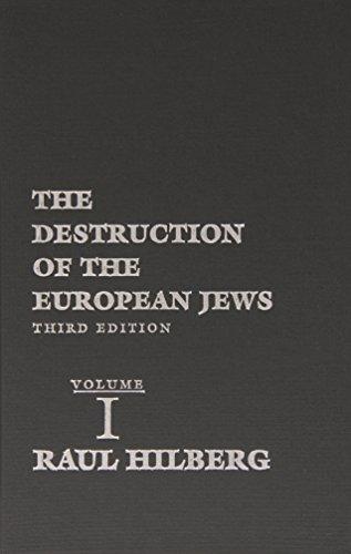 9780300095579: The Destruction of the European Jews, 3 Volume Set (Third Edition)
