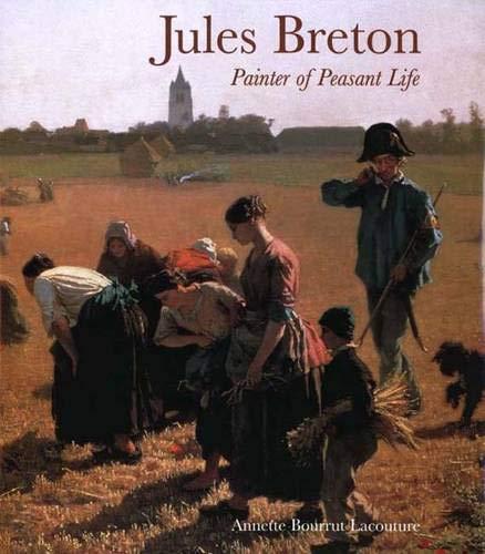 Jules Breton: Painter of Peasant Life: Bourrut Lacouture, Annette