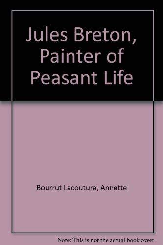 9780300095760: Jules Breton, Painter of Peasant Life