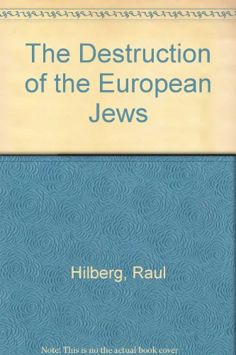 9780300095876: The Destruction of the European Jews (3 Volumes)