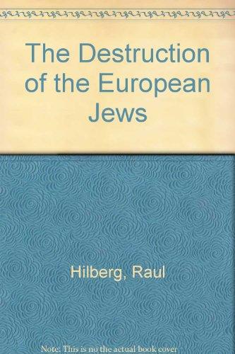 9780300095876: The Destruction of the European Jews (3 Volumes)