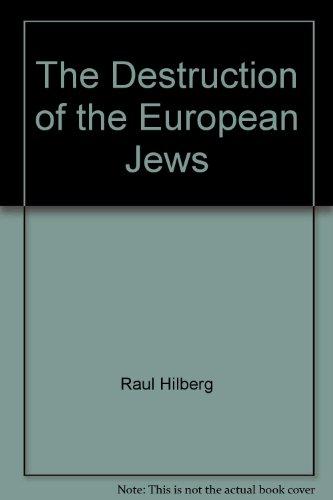 9780300095920: The Destruction of the European Jews