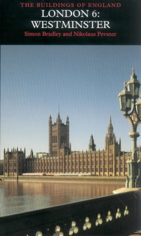 9780300095951: London 6: Westminster (Pevsner Architectural Guides: Buildings of England)
