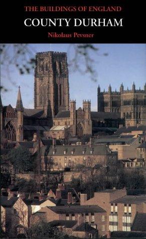 County Durham: Pevsner, Nikolaus; Williamson, Elizabeth