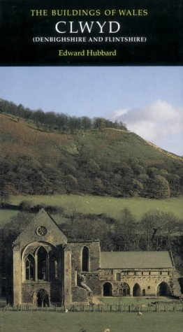 9780300096279: Clwyd: Denbighshire and Flintshire (Pevsner Architectural Guides)