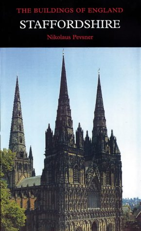 9780300096460: Staffordshire (Pevsner Architectural Guides: Buildings of England)