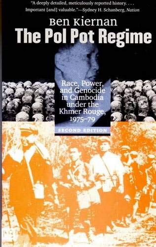 9780300096491: The Pol Pot Regime: Race, Power, and Genocide in Cambodia Under the Khmer Rouge, 1975-79
