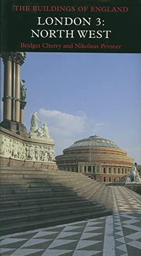 9780300096521: London 3: North West (Pevsner Architectural Guides: Buildings of England) (v. 3)