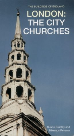 9780300096552: London: The City Churches (Pevsner Architectural Guides: Buildings of England)