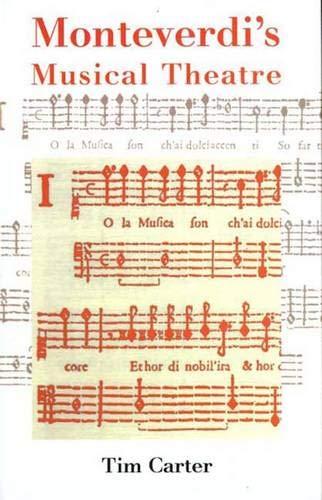 9780300096767: Monteverdi's Musical Theatre