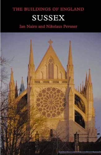 9780300096774: Sussex (Pevsner Architectural Guides: Buildings of England)