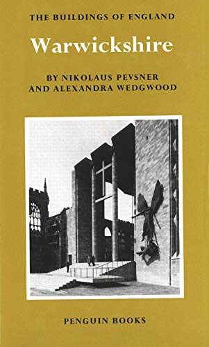 Warwickshire (Pevsner Architectural Guides: The Buildings of England Series)