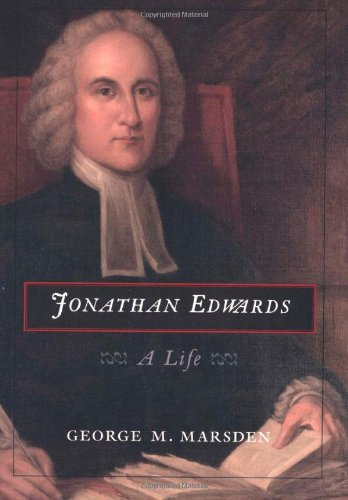 Jonathan Edwards. A Life