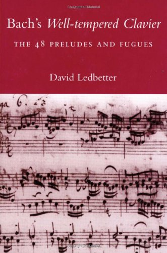 9780300097078: Bachs Well-Tempered Clavier: The 48 Preludes and Fugues
