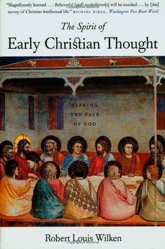 9780300097085: The Spirit of Early Christian Thought: Seeking the Face of God