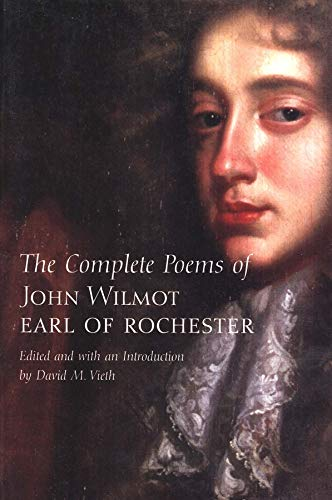 9780300097139: The Complete Poems of John Wilmot, Earl of Rochester (Yale Nota Bene)