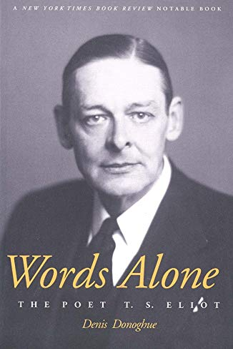 9780300097191: Words Alone the Poet T.S. Eliot