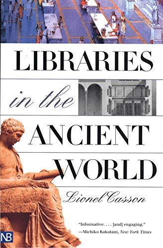9780300097214: Libraries in the Ancient World