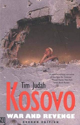 9780300097252: Kosovo: War and Revenge