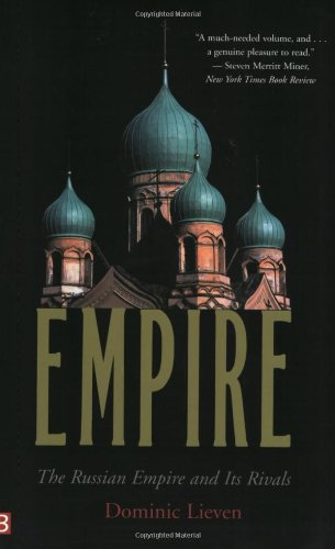 9780300097269: Empire: The Russian Empire and Its Rivals
