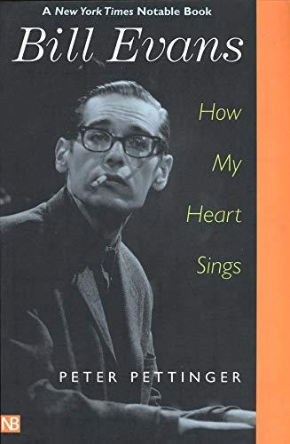 9780300097276: Bill Evans: How My Heart Sings