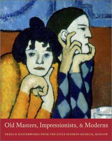 Old Masters Impressionists and Moderns; French Masterworks: Antonova, Irina; Charlotte