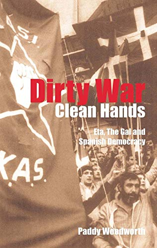9780300097504: Dirty War, Clean Hands: Eta, the Gal and Spanish Democracy (Yale Nota Bene)