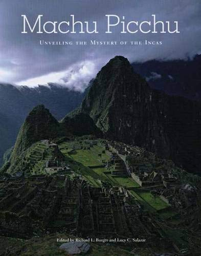 Machu Picchu: Unveiling the Mystery of the: Burger, Richard