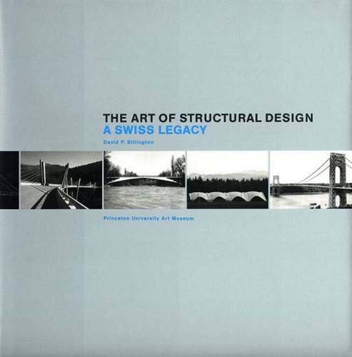 9780300097863: The Art of Structural Design: A Swiss Legacy