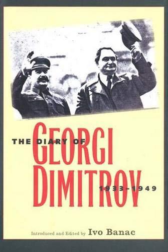 9780300097948: The Diary of Georgi Dimitrov, 1933-1949