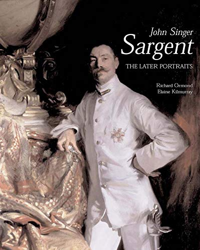 9780300098068: John Singer Sargent: The Later Portraits; Complete Paintings: Volume III: Late Portraits v. 3 (The Paul Mellon Centre for Studies in British Art)