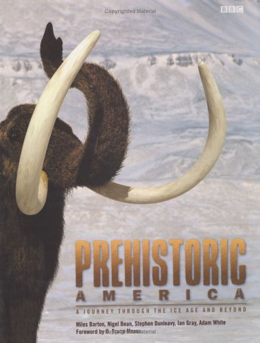 9780300098198: Prehistoric America: A Journey through the Ice Age and Beyond
