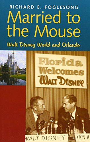 9780300098280: Married to the Mouse: Walt Disney World and Orlando