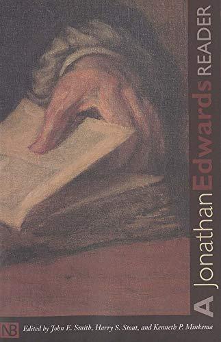 9780300098389: A Jonathan Edwards Reader (Yale Nota Bene)