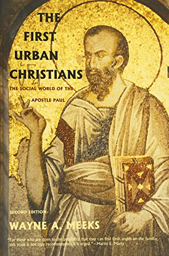 9780300098617: The First Urban Christians: The Social World of the Apostle Paul