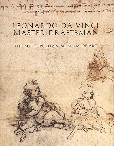 9780300098785: Leonardo da Vinci, Master Draftsman (New York Metropolitan Museum of Art Series)
