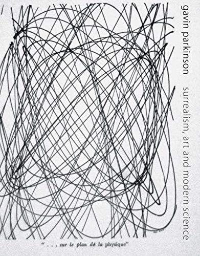 9780300098877: Surrealism, Art, and Modern Science: Relativity, Quantum Mechanics, Epistemology