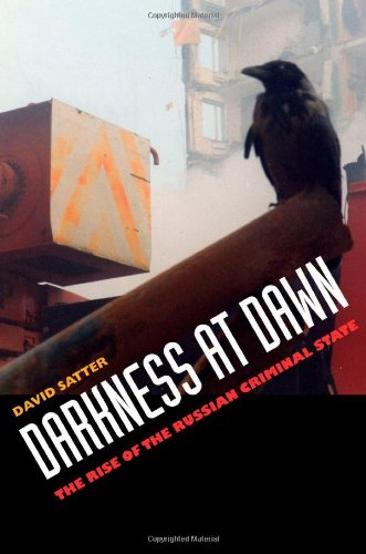 9780300098921: Darkness at Dawn: The Rise of the Russian Criminal State
